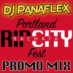 Rip City Bachata Fest Promo Mix