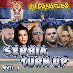 DJ Panaflex - Serbia Turn Up Vol 1